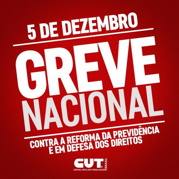 5 de dezembro: greve nacional contra a reforma da Previdência e em defesa dos direitos